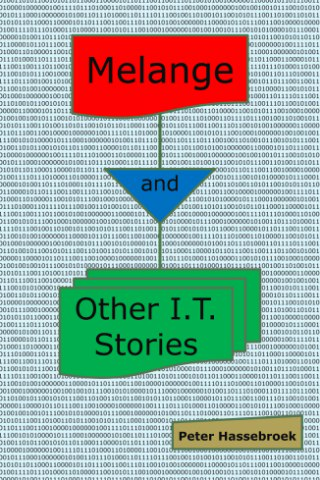 Melange and Other I.T. Stories